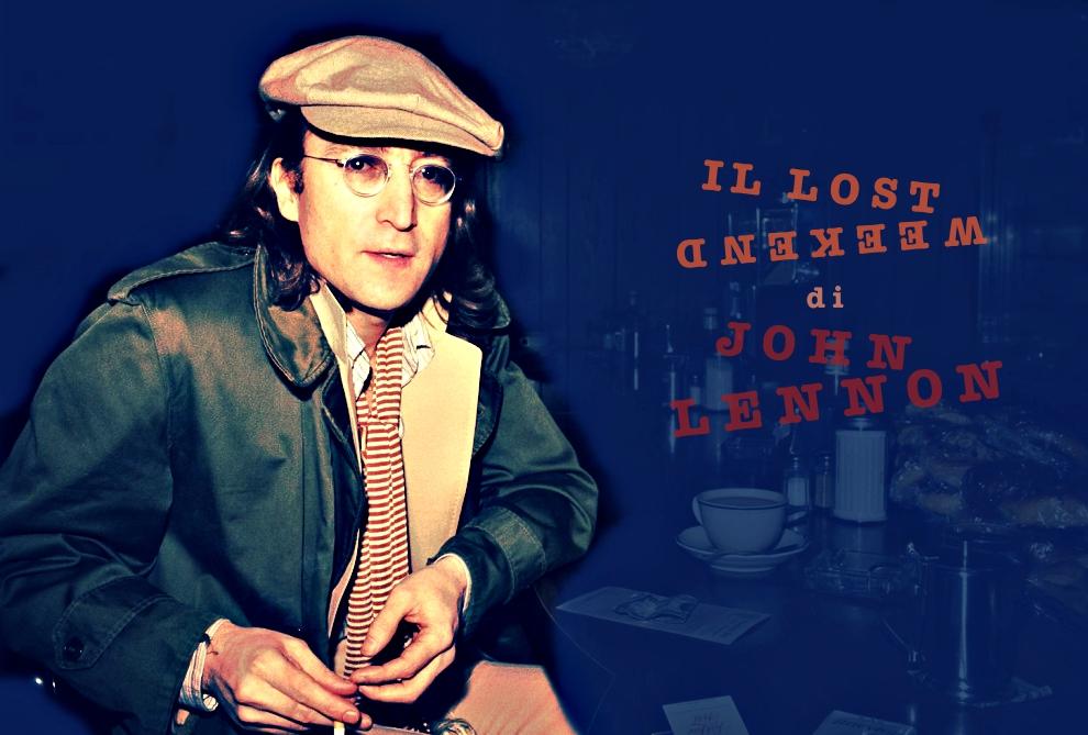 Il lost weekend di John Lennon – Mono