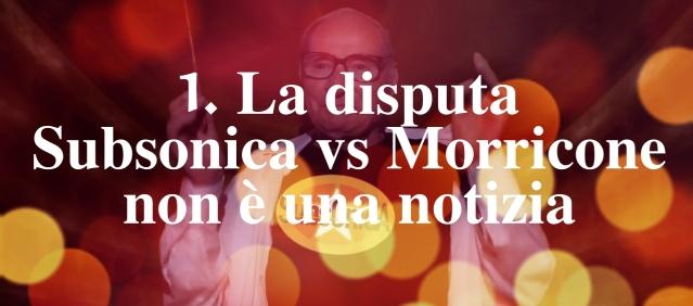 1-la-disputa-subsonics-vs-morricone
